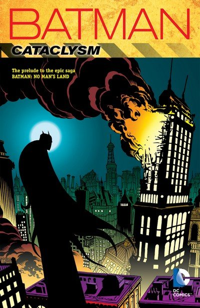 Batman – Cataclysm (TPB) (2015)
