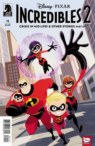 Incredibles 2 – Crisis in Mid-Life! & Other Stories #1 (2018)