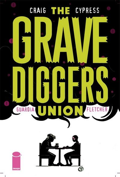 The Gravediggers Union #8 (2018)