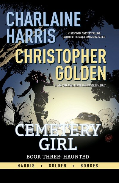 Cemetery Girl Book 3 – Haunted (2018)