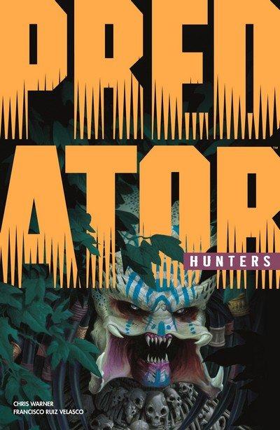 Predator – Hunters (TPB) (2018)