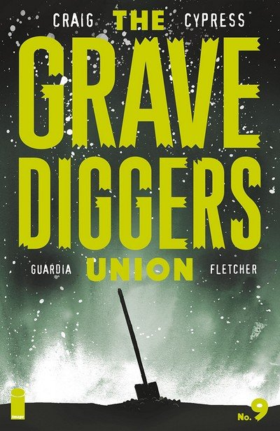 The Gravediggers Union #9 (2018)