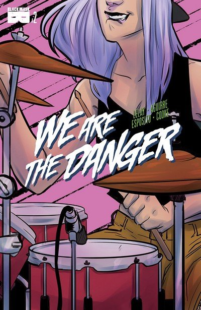We are the Danger #2 (2018)