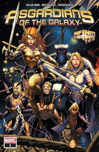 Asgardians Of The Galaxy #1 (2018)