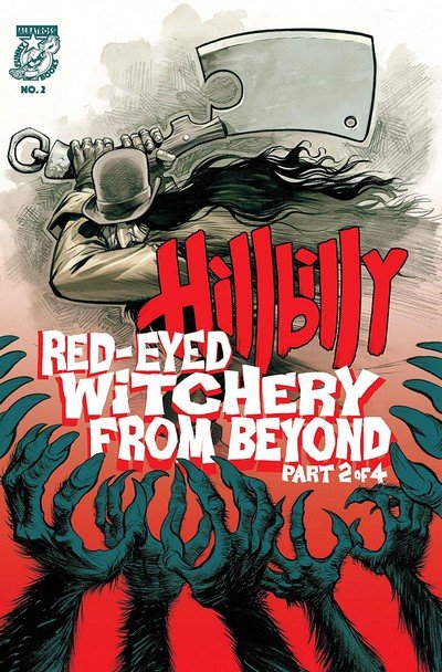Hillbilly – Red-Eyed Witchery From Beyond #2 (2018)