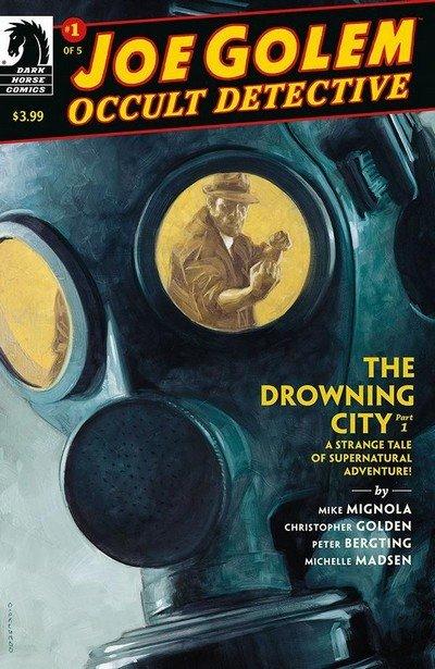 Joe Golem – Occult Detective – The Drowning City #1 (2018)