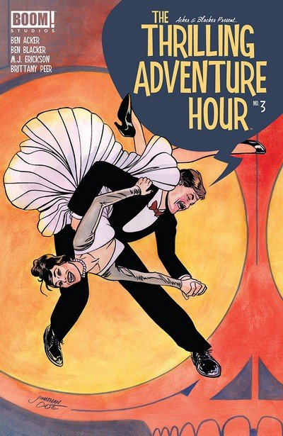The Thrilling Adventure Hour #3 (2018)