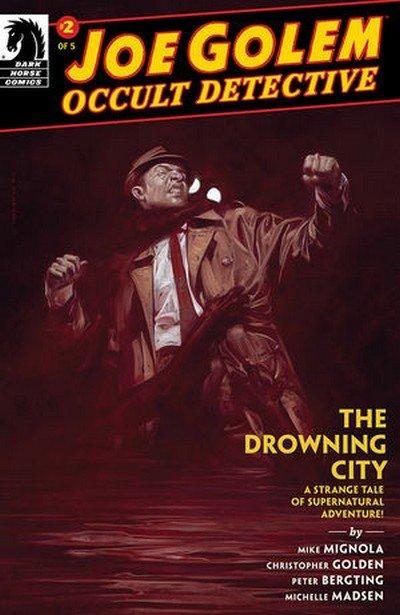 Joe Golem – Occult Detective – The Drowning City #2 (2018)