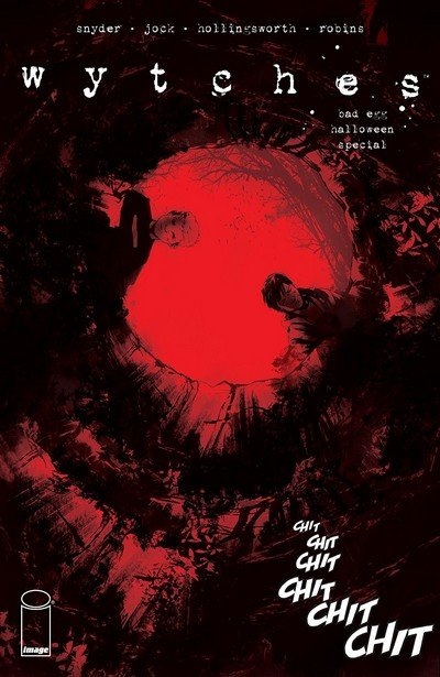 Wytches – Bad Egg Halloween Special #1 (2018) (One Shot)