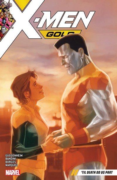 X-Men Gold Vol. 6 – 'Til Death Do Us Part (TPB) (2018)