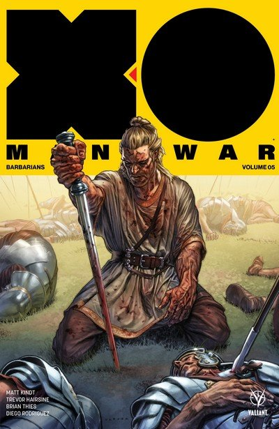 X-O Manowar Vol. 5 – Barbarians (TPB) (2018)
