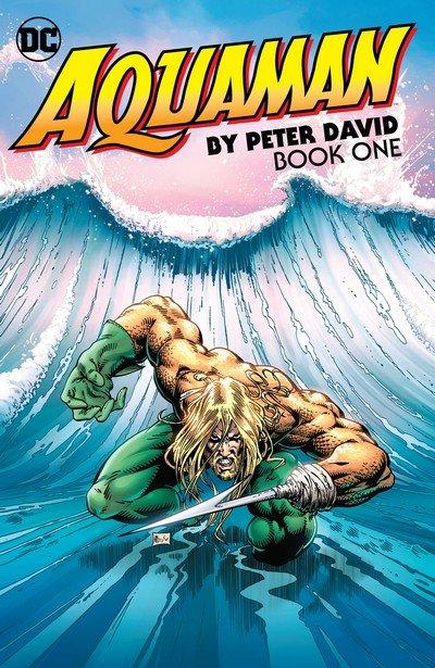 Aquaman by Peter David Book 1 – 2 (2018)