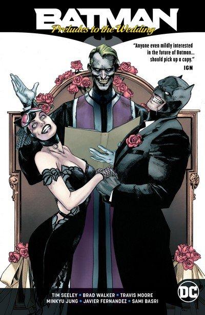Batman – Preludes to the Wedding (TPB) (2018)