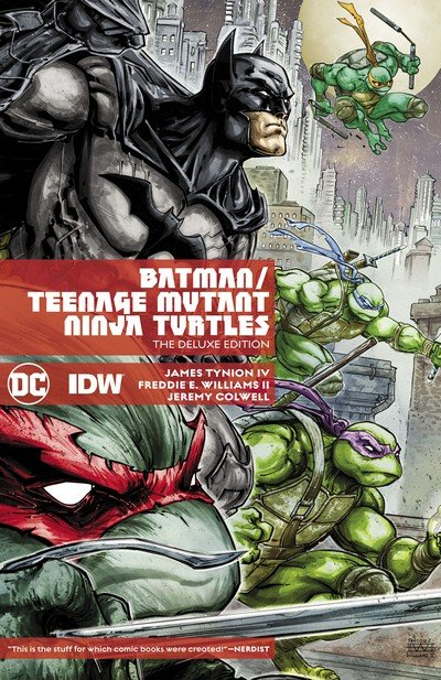 Batman – Teenage Mutant Ninja Turtles – The Deluxe Edition (TPB) (2018)