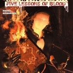 Crime Bible – The Five Lessons Of Blood #1 – 5 (2007-2008)