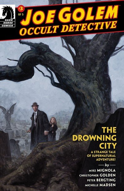 Joe Golem – Occult Detective – The Drowning City #3 (2018)