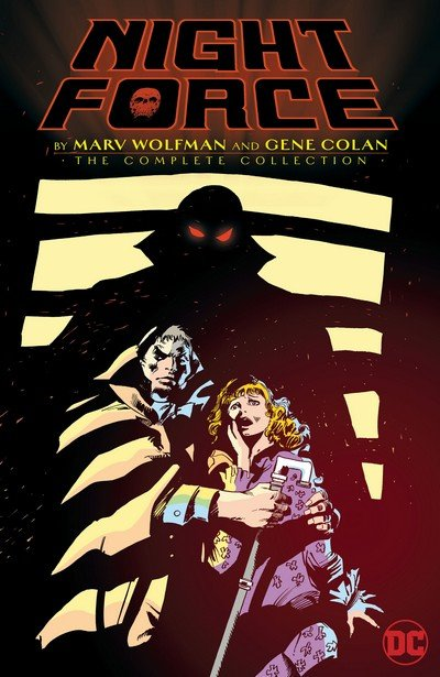 Night Force by Marv Wolfman and Gene Colan – The Complete Collection (2017)