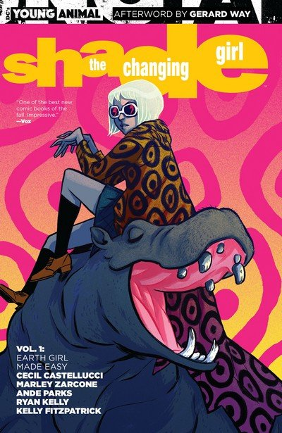 Shade – the Changing Girl Vol. 1 – Earth Girl Made Easy (TPB) (2017)