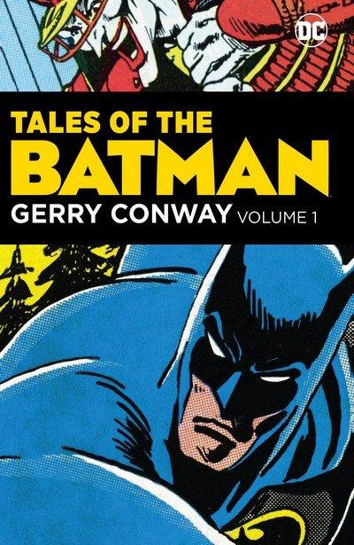Tales of the Batman – Gerry Conway Vol. 1 – 3 (TPB) (2017-2019)