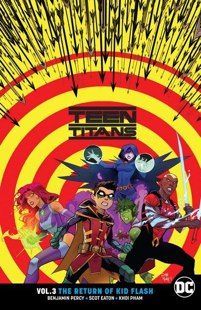 Teen Titans Vol. 3 – The Return of Kid Flash (TPB) (2018)