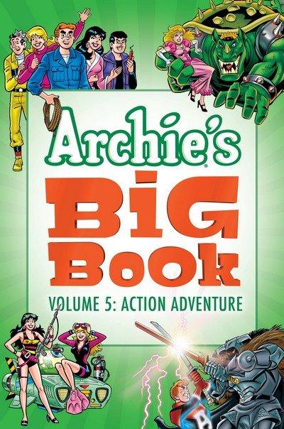 Archie's Big Book Vol. 5 – Action – Adventure (TPB) (2018)