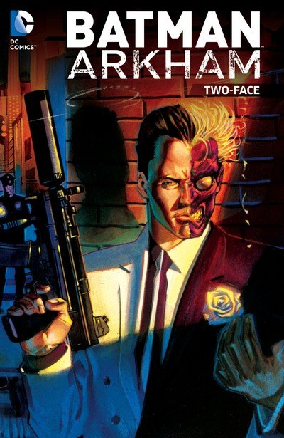 Batman Arkham – Two-Face (TPB) (2015)