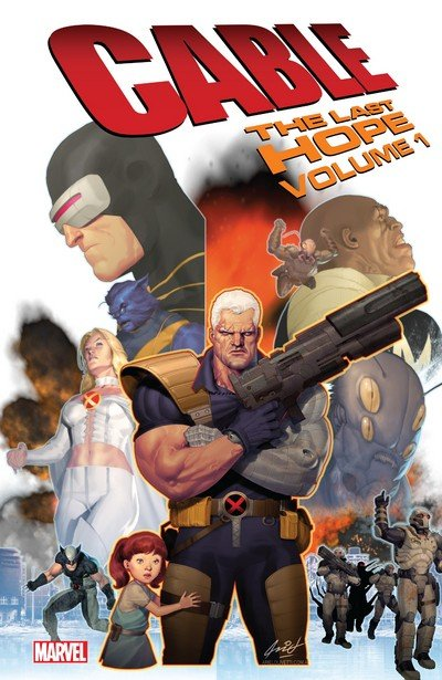 Cable – The Last Hope Vol. 1 (TPB) (2018)