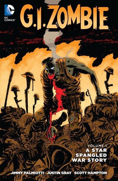 G.I. Zombie Vol. 1 – A Star Spangled War Story (TPB) (2015)