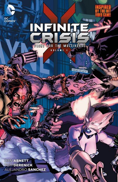 Infinite Crisis – Fight for the Multiverse Vol. 1 – 2 (TPB) (2015)