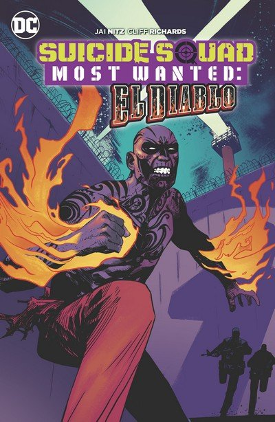 Suicide Squad Most Wanted – El Diablo (TPB) (2017)