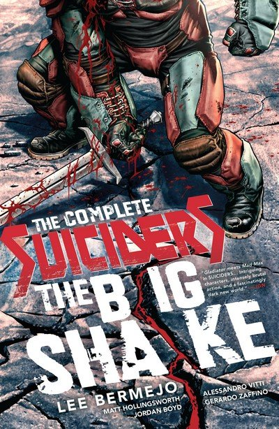 The Complete Suiciders – The Big Shake (TPB) (2016)