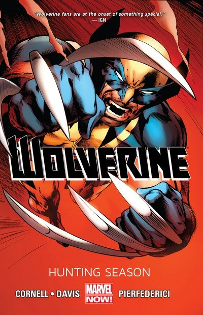 Wolverine Vol. 1 – Hunting Season (TPB) (2013)