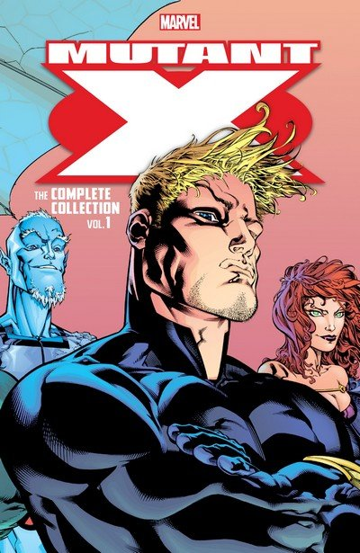 Mutant X – The Complete Collection Vol. 1 (TPB) (2018)