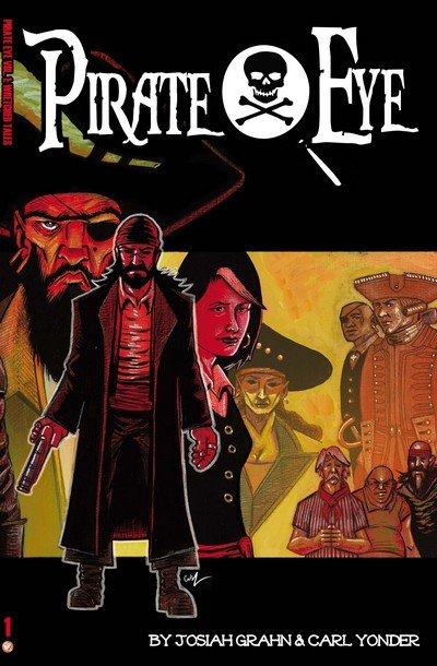 Pirate Eye Vol. 1 – 2 (TPB) (2014-2015)
