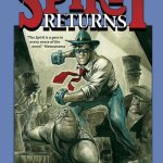 Will Eisner's The Spirit Vol. 1 – The Spirit Returns (TPB) (2016)