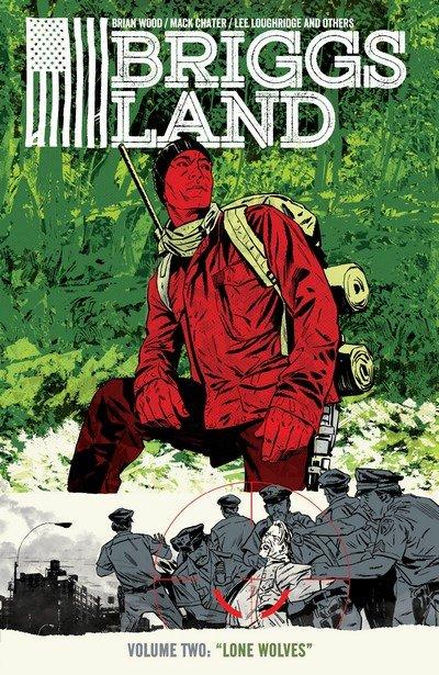 Briggs Land Vol. 2 – Lone Wolves (TPB) (2018)