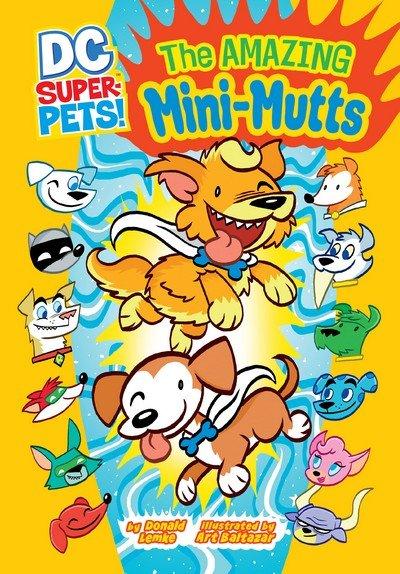DC Super-Pets – The Amazing Mini Mutts (2013)