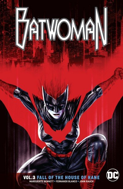 Batwoman Vol. 3 – Fall of the House of Kane (TPB) (2018)