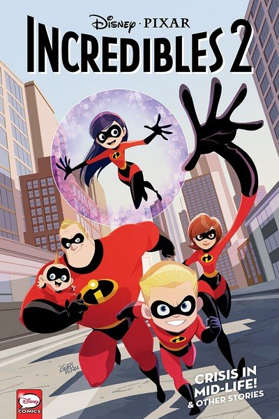 Incredibles 2 – Crisis in Mid-Life! & Other Stories (TPB) (2019)