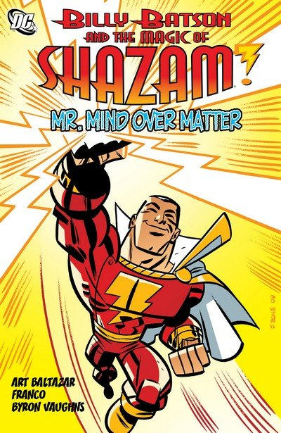Billy Batson and the Magic of Shazam – Mr. Mind Over Matter (TPB) (2011)