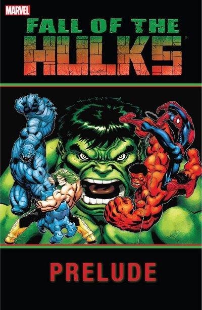 Hulk – Fall of the Hulks Prelude (TPB) (2010)