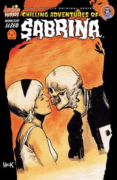 Monster-Sized Chilling Adventures of Sabrina #6 – 8 (2019)