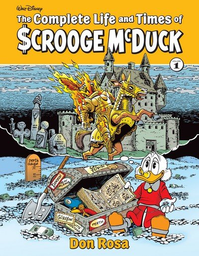 The Complete Life and Times of Scrooge McDuck Vol. 1 (2019)