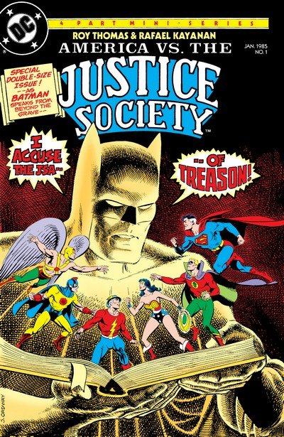 America vs. The Justice Society #1 – 4 + TPB (1985+2015)
