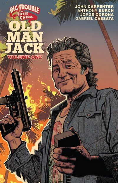 Big Trouble in Little China – Old Man Jack Vol. 1 (TPB) (2018)