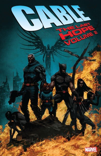 Cable – The Last Hope Vol. 2 (TPB) (2019)