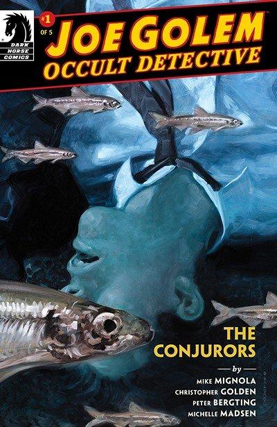 Joe Golem – Occult Detective – The Conjurors #1 (2019)