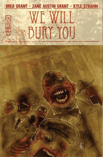 We Will Bury You #1 – 4 (2010)