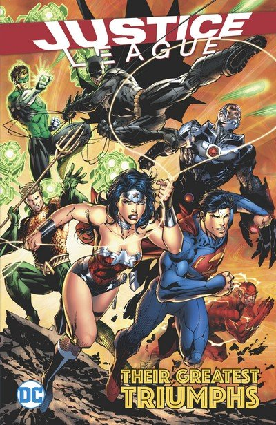 Justice League – Their Greatest Triumphs (TPB) (2017)