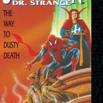 Spider-Man – Doctor Strange – The Way To Dusty Death #1 (2017)
